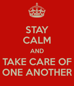 stay-calm-and-take-care-of-one-another-1